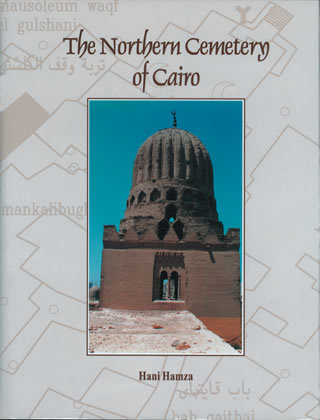 """The Northern Cemetery of Cairo """"Hard Cover"""""""