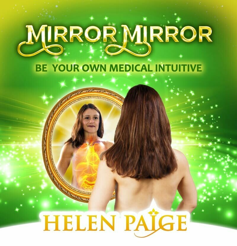 MIRROR MIRROR - Be your own Medical Intuitive