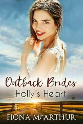 Holly's Heart - Outback Brides Series