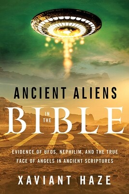 Ancient Aliens in the Bible
