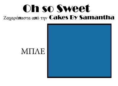 Ζαχαρόπαστα 'Oh So Sweet' από την Cakes By Samantha 1 Κιλό -BLUE -ΜΠΛΕ