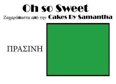 Ζαχαρόπαστα 'Oh So Sweet' από την Cakes By Samantha 1 Κιλό -GREEN -ΠΡΑΣΙΝΟ