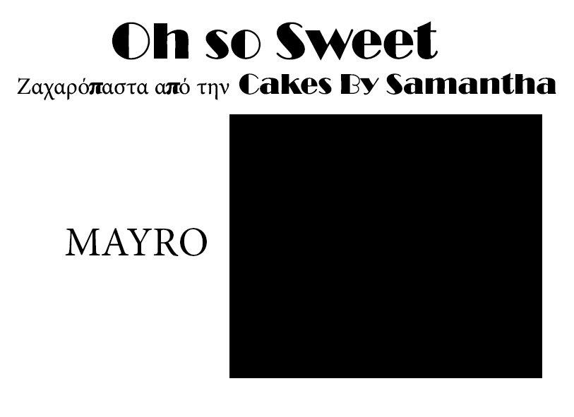 Ζαχαρόπαστα 'Oh So Sweet' από την Cakes By Samantha 250γρ -BLACK -ΜΑΥΡΟ