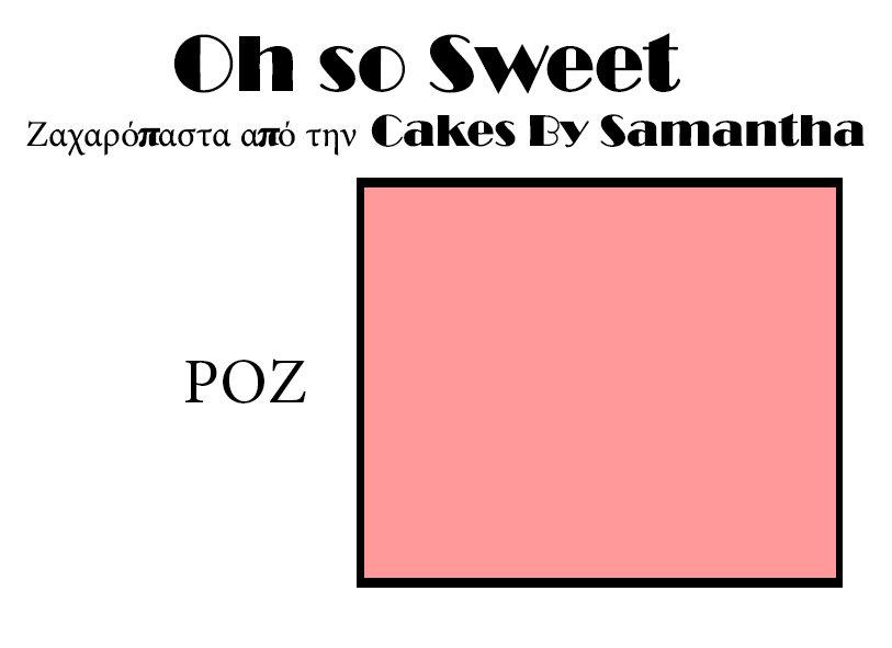 Ζαχαρόπαστα 'Oh So Sweet' από την Cakes By Samantha 250γρ -PINK -ROZ