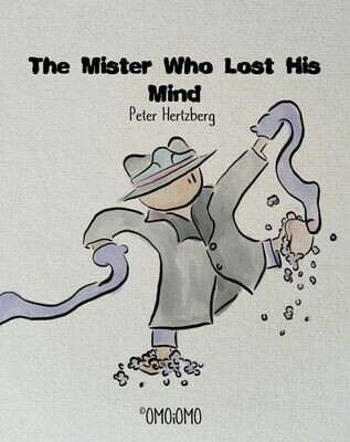 The Mister Who Lost His Mind - Picture Book PDF (ENG / SWE)