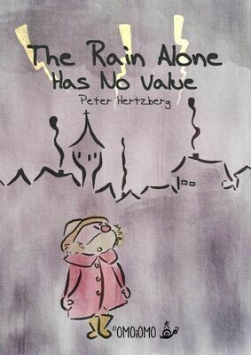 Rain Alone Has no Value - Picture Book PDF (ENG / SWE)