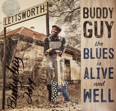 The Blues Is Alive And Well - Autographed LP