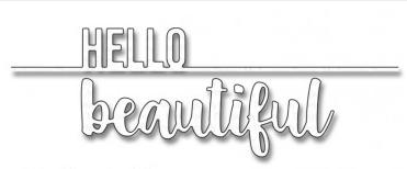 MFT HELLO BEAUTIFUL DIE