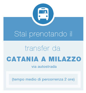 Orari estivi dal 20/06 al 15/09/ - Transfer Catania Apt --> Milazzo