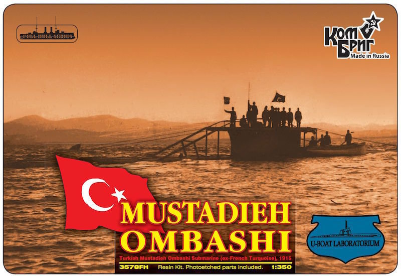 Combrig 1/350 Submarine Mustadieh Ombashi, 1915, resin kit #3578FH