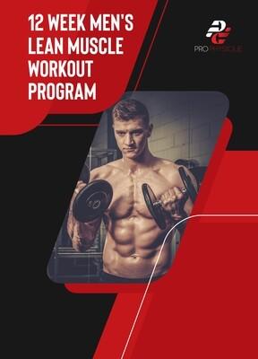 12 WEEK MEN'S LEAN MUSCLE WORKOUT PROGRAM