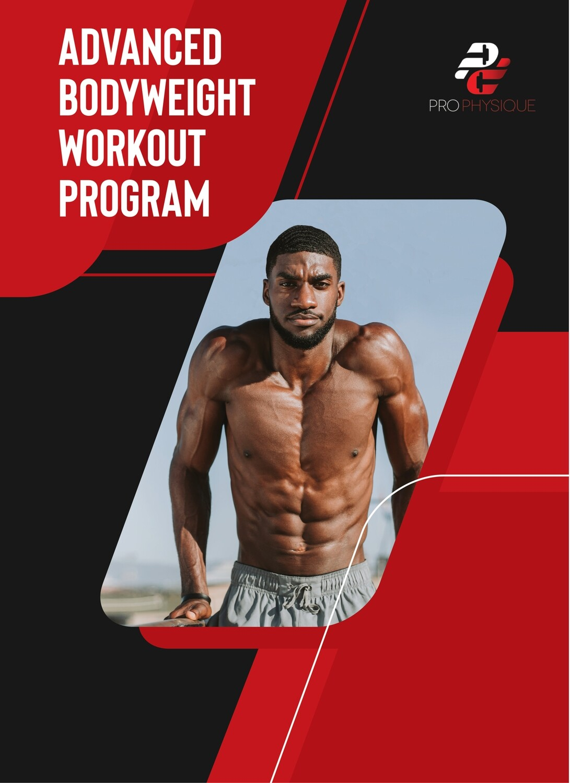6 WEEK ADVANCED BODYWEIGHT WORKOUT PROGRAM