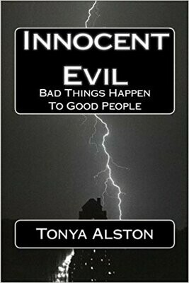 Innocent Evil: Bad Things Happen To Good People (Misty Blues)