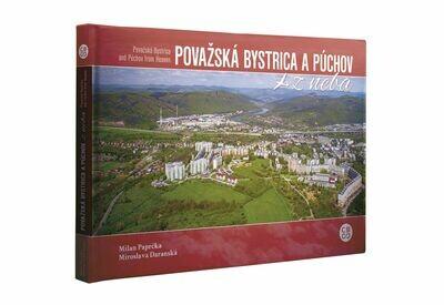 Považská Bystrica a Púchov z neba