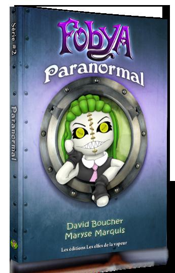 Fables de Fobya série 2: Paranormal