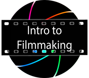 Intro to Filmmaking
