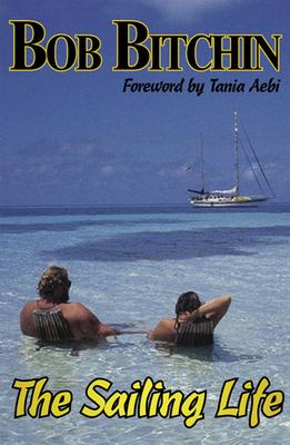 The Sailing Life - Print Edition