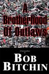 Brotherhood of Outlaws - Print Version