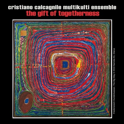 CRISTIANO CALCAGNILE    «The Gift of Togetherness»