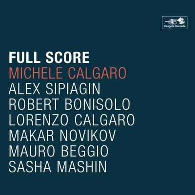 MICHELE CALGARO   «Full Score»