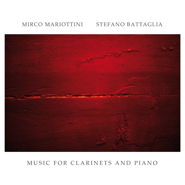 Mirco Mariottini & Stefano Battaglia «Music for Clarinets and Piano»