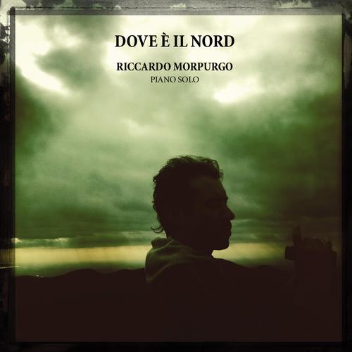 RICCARDO MORPURGO   «Dove è il Nord»