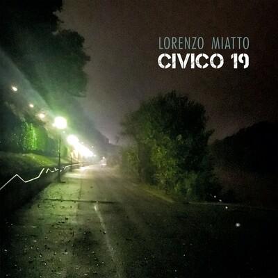LORENZO MIATTO  «Civico 19»