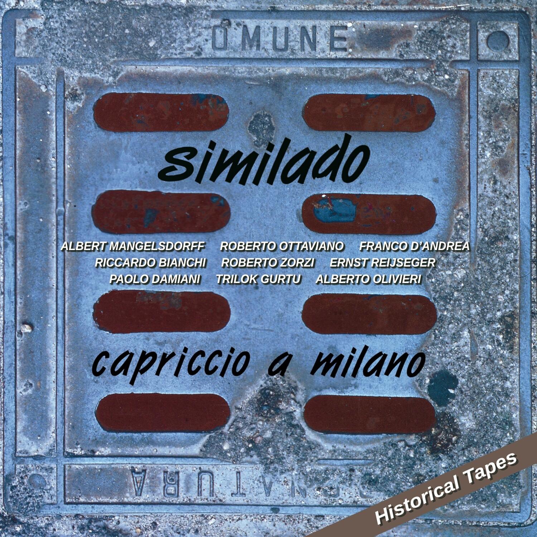 SIMILADO «Capriccio a Milano»