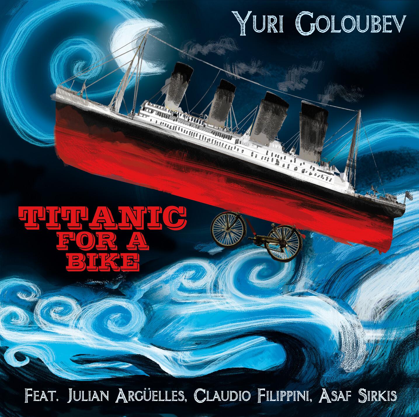 YURI GOLOUBEV  «Titanic for a bike»
