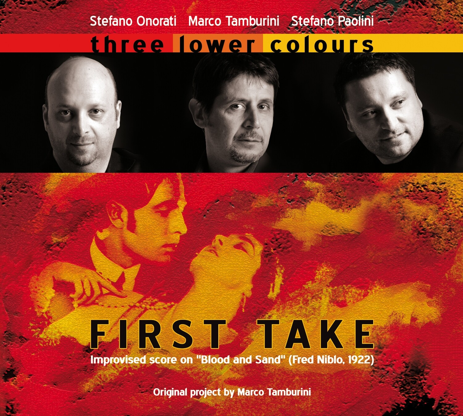 """MARCO TAMBURINI & THREE LOWER COLOURS  «First take: Improvised Score On """"Blood and Sand"""" (Fred Niblo, 1922)»"""
