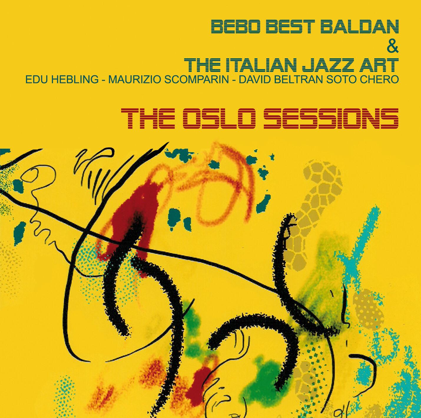 BEBO BEST BALDAN & THE ITALIAN JAZZ ART  «The Oslo sessions»