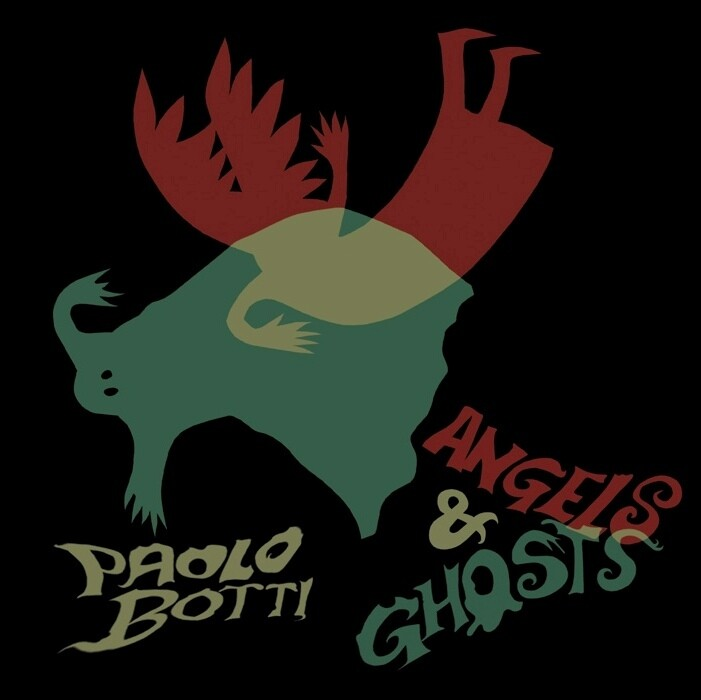 PAOLO BOTTI «Angels & ghosts»