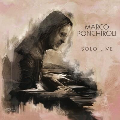 MARCO PONCHIROLI  «Solo Live»