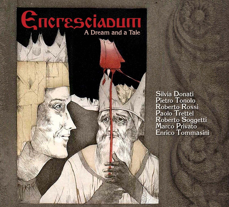 ROBERTO SOGGETTI  «Encresciadum (A dream and a tale)»
