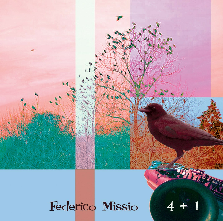 FEDERICO MISSIO  «4 + 1»