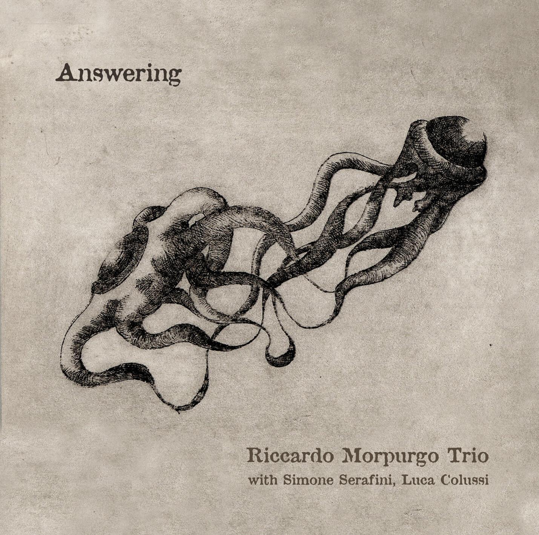RICCARDO MORPURGO TRIO «Answering»