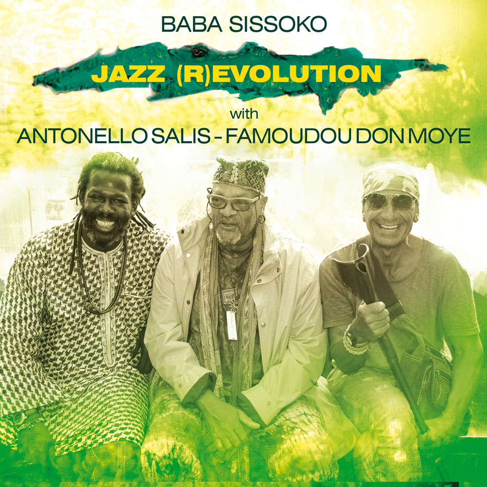 BABA SISSOKO with A. SALIS & F. DON MOYE   «Jazz (R)Evolution»