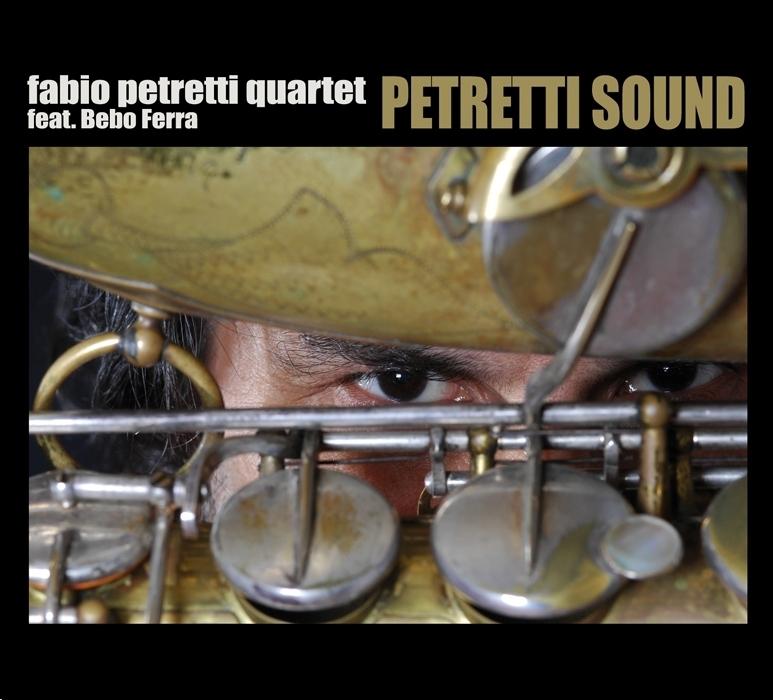 FABIO PETRETTI QUARTET   «Petretti sound»