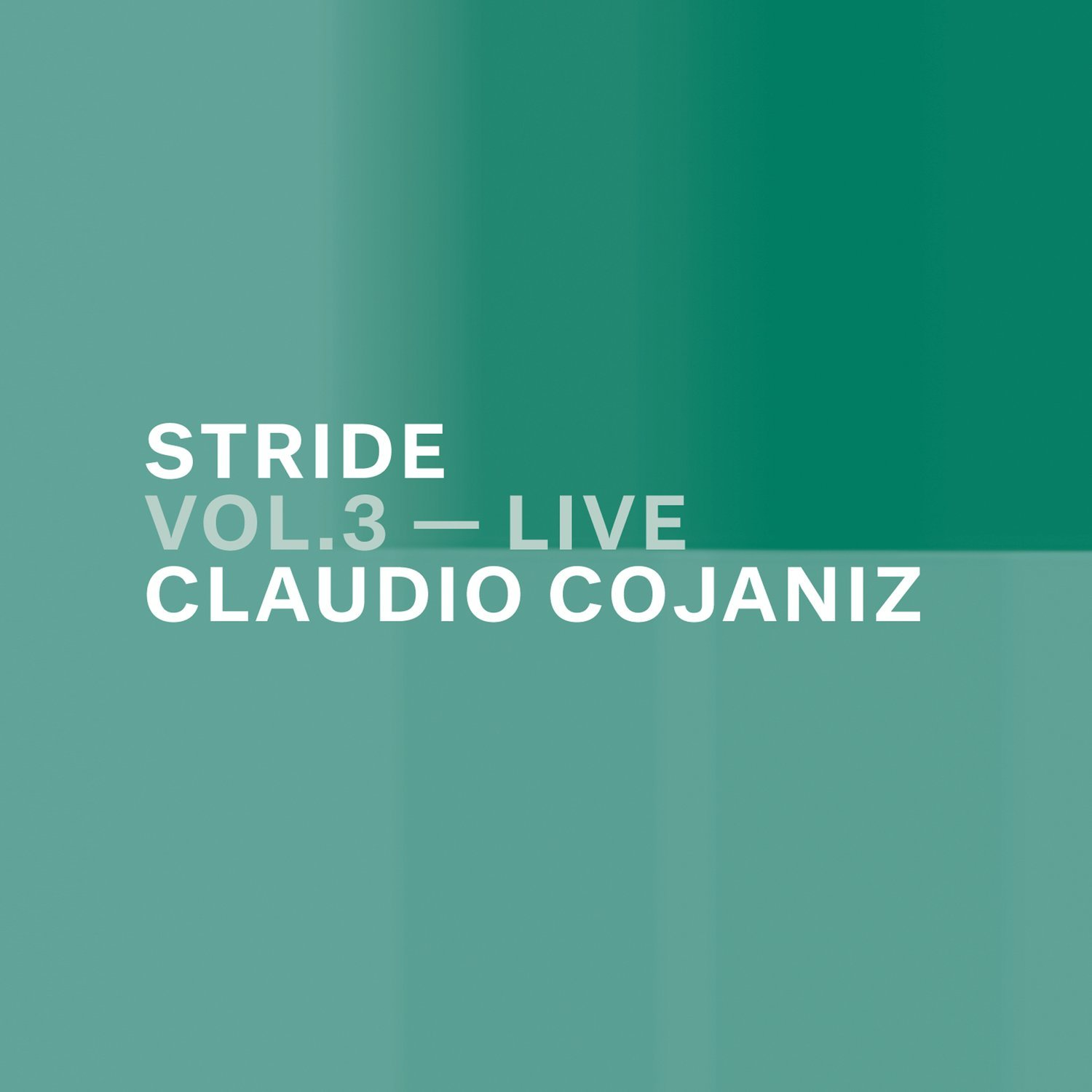 CLAUDIO COJANIZ   «Stride vol. 3 – live»