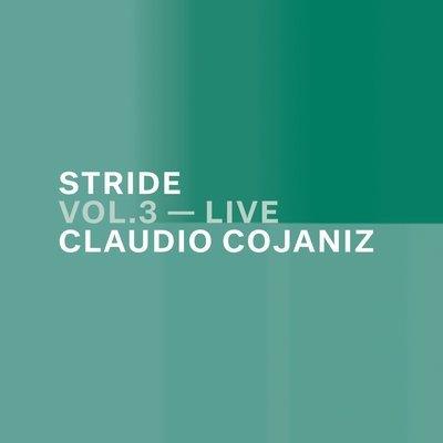 CLAUDIO COJANIZ   «Stride vol. 3 – live»