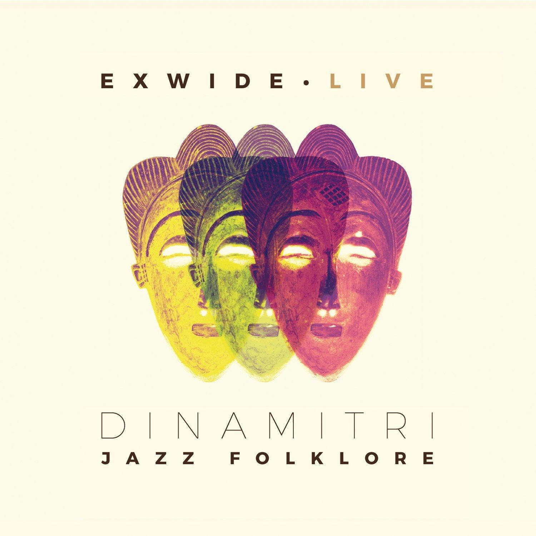 DINAMITRI JAZZ FOLKLORE   «Exwide Live»