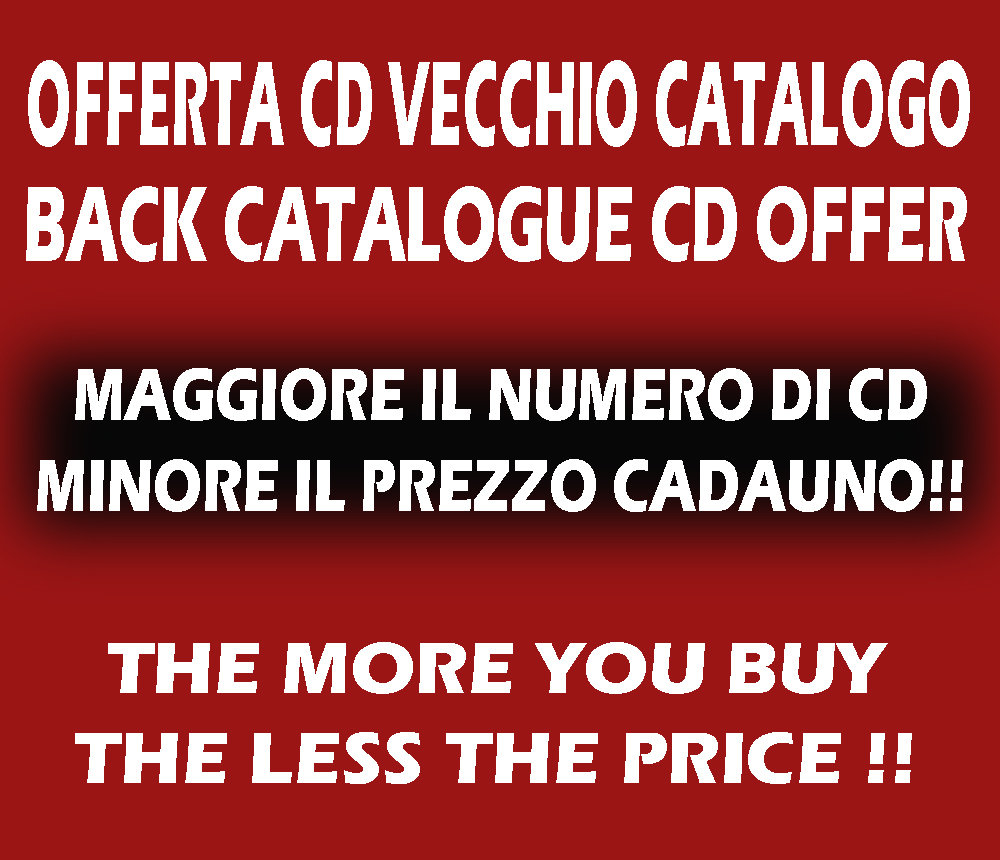 OFFERTA CD VECCHIO CATALOGO - BACK CATALOGUE CDs OFFER <<UPDATED!!>>