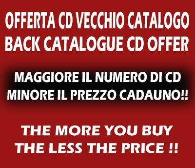 OFFERTA CD VECCHIO CATALOGO - MINIMO 2 CD | BACK CATALOGUE CDs OFFER - MINIMUM 2 CDs <<UPDATED!!>>