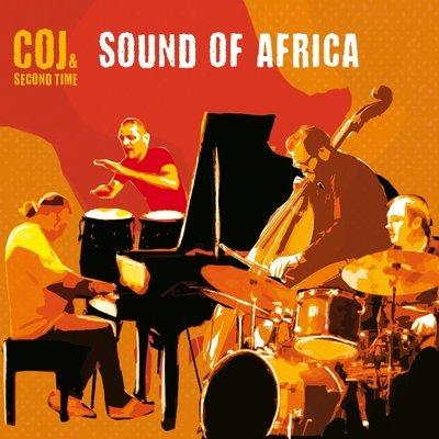 CLAUDIO COJANIZ – COJ & SECOND TIME   «Sound of Africa»