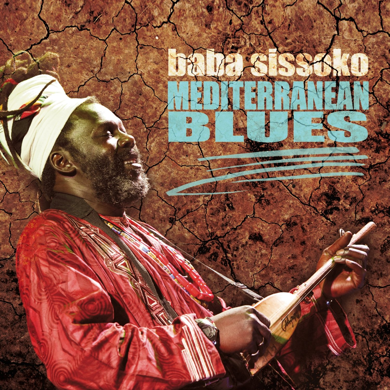 BABA SISSOKO   «Mediterranean Blues»