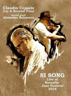 CLAUDIO COJANIZ  & ALEXANDER BALANESCU  «Si Song» - DVD
