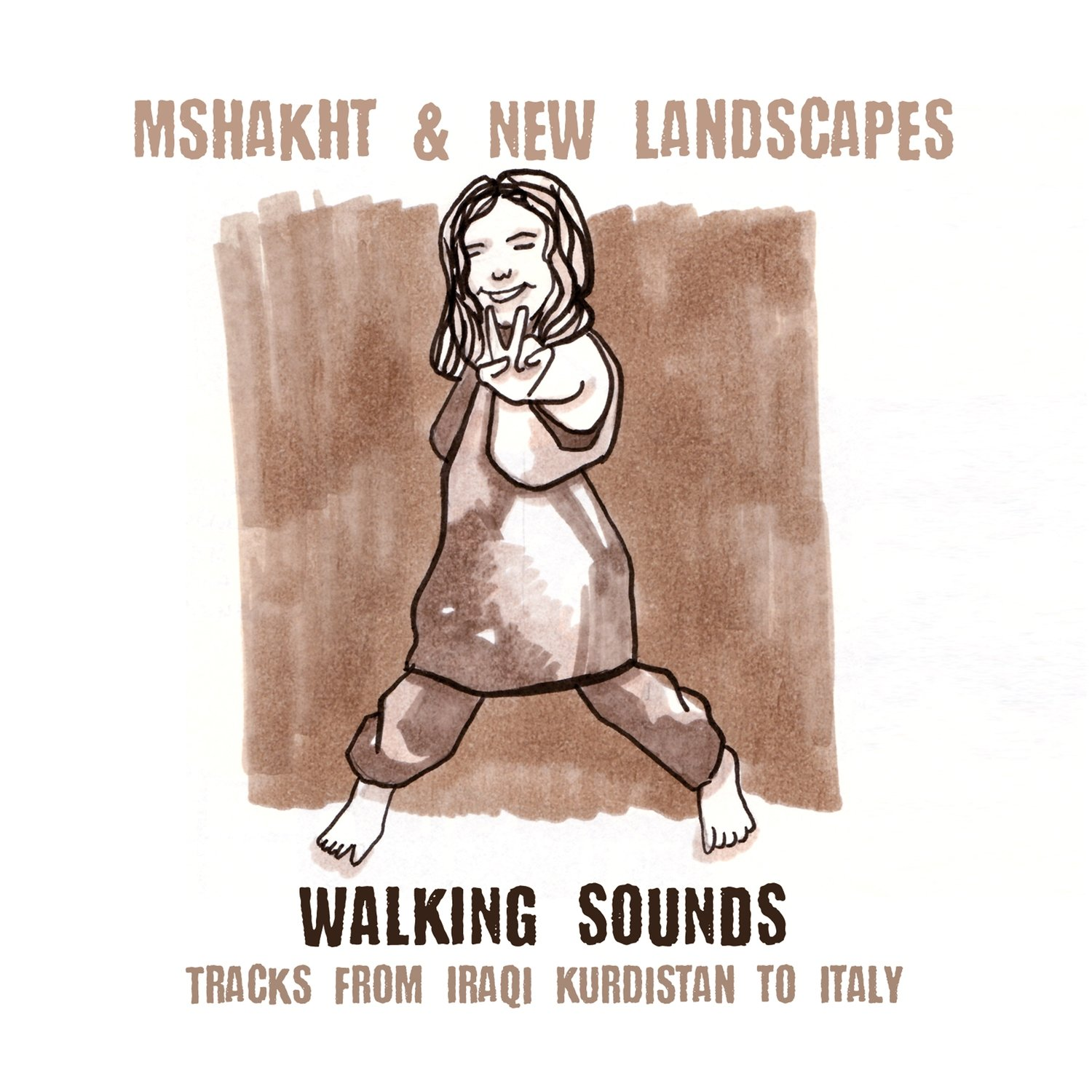 MSHAKHT & NEW LANDSCAPES   «Walking sounds»