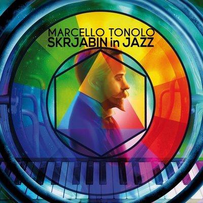 MARCELLO TONOLO   «Skrjabin in Jazz»