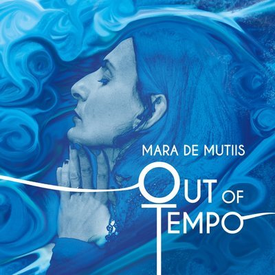 MARA DE MUTIIS   «Out of tempo»