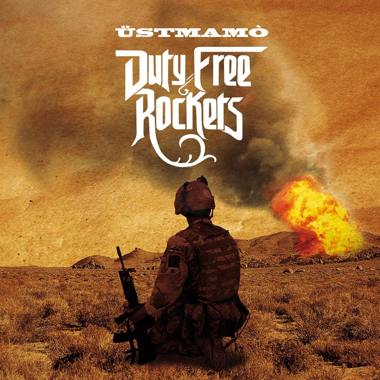 ÜSTMAMO'   «Duty Free Rockets»